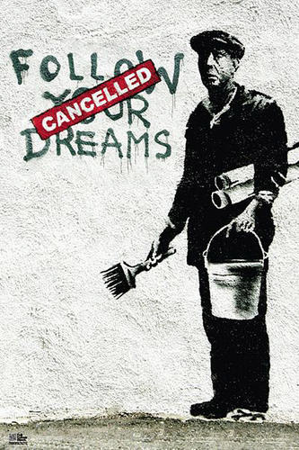 banksy podaj za marzeniami plakat